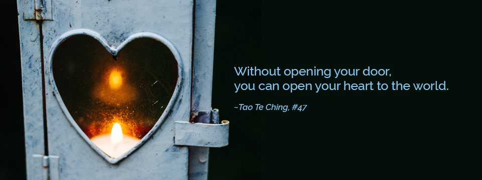 Open Your Heart to the Tao
